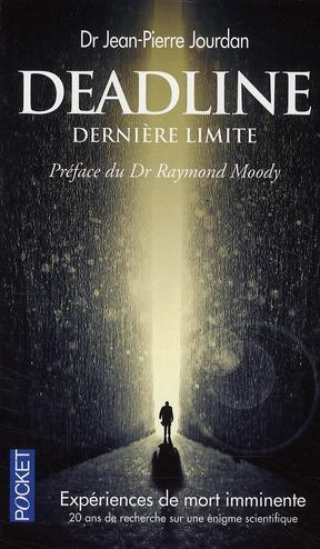 Deadline ; Derniere Limite