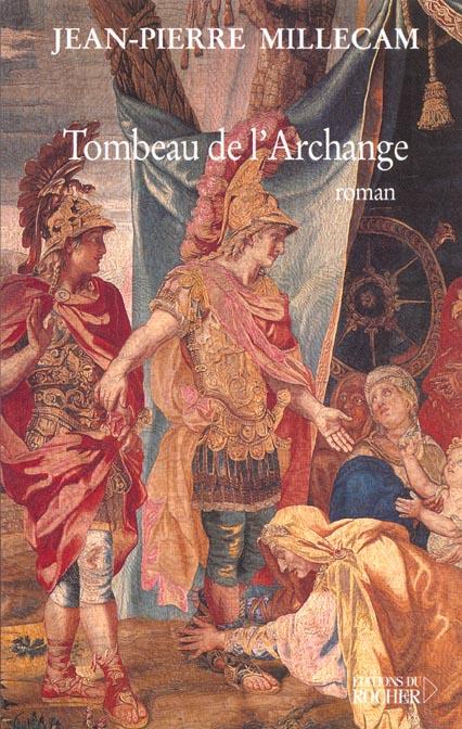 Le Tombeau De L'Archange