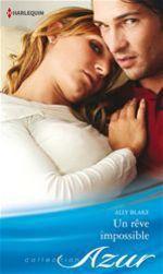 Vente EBooks : Un rêve impossible  - Ally Blake