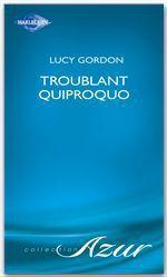 Vente Livre Numérique : Troublant quiproquo (Harlequin Azur)  - Lucy Gordon