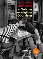 Vente AudioBook : Le Club des incorrigibles optimistes  - Jean-Michel Guenassia