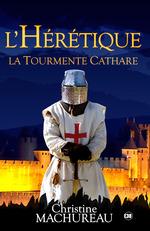 Vente EBooks : L'hérétique  - Christine Machureau