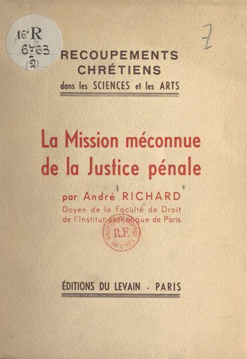 La mission méconnue de la justice pénale