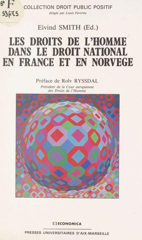 Les droits de l'homme dans le droit national en France et en Norvège