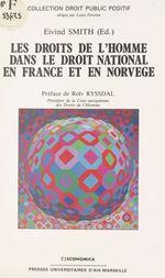 Vente EBooks : Les droits de l'homme dans le droit national en France et en Norvège  - Robert Badinter - Louis Dubouis