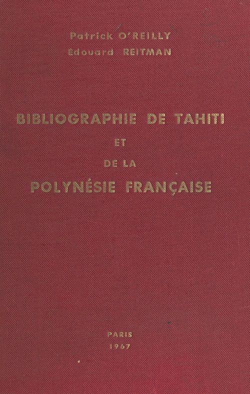 Bibliographie de Tahiti et de la Polynésie française