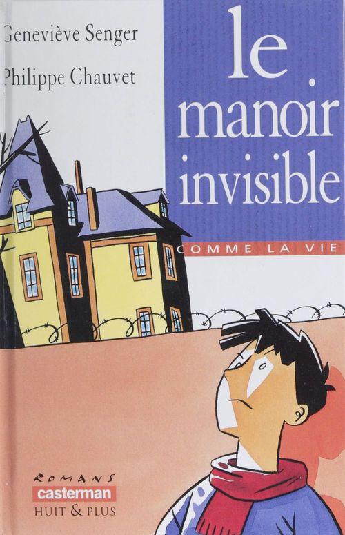 Manoir invisible (le)