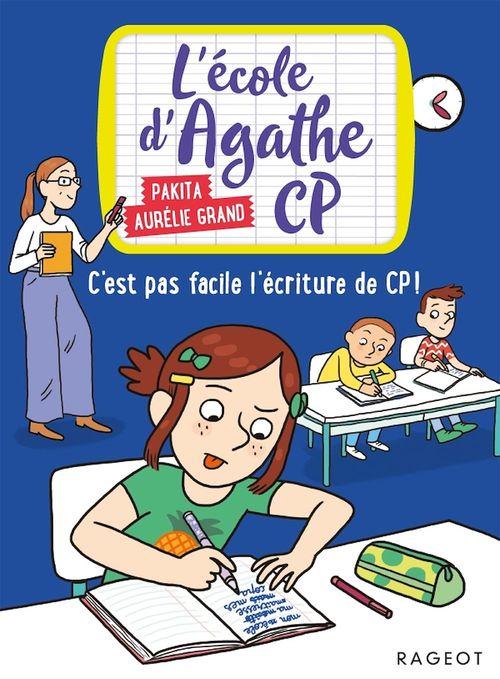 L'école d'Agathe - CP T.13 ; c'est pas facile l'écriture de CP !