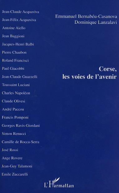 CORSE, LES VOIES DE L'AVENIR