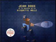 Couverture de Jean Doux Et Le Mystere De La Disquette Molle - Fauve Polar Sncf Du Festival D'Angouleme 2018 Et Pri