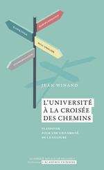 L´Université à la croisée des chemins  - Jean Winand