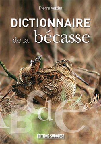 Dictionnaire de la bécasse