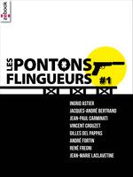 Vente Livre Numérique : Les Pontons flingueurs #1  - Ingrid Astier - Vincent CROUZET - Gilles Del pappas - Carminati Jean-Paul - René Frégn