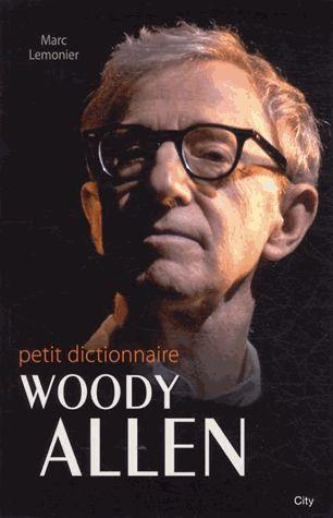 Le petit dictionnaire de Woody Allen