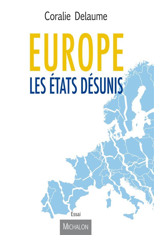 Europe ; les états désunis