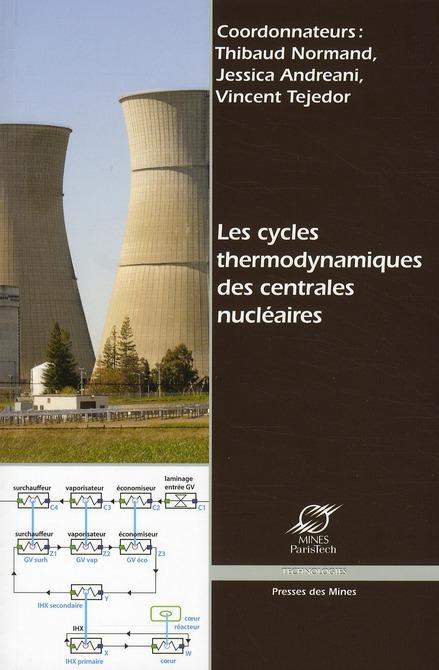 Les cycles thermodynamiques des centrales nucléaires