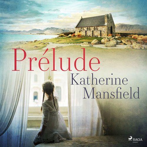 Prélude  - Katherine Mansfield