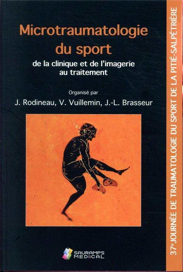 Microtraumatologie du sport ; de la clinique et de l'imagerie au traitement