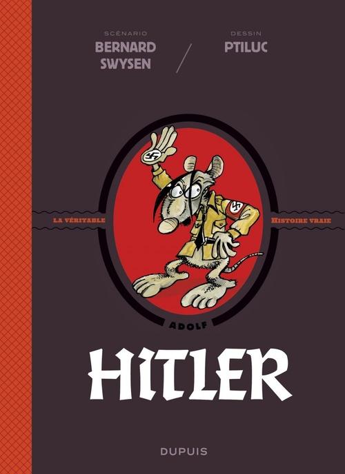 La véritable histoire vraie T.5 ; Hitler