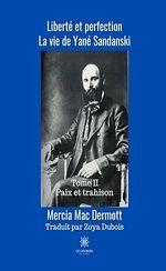 Liberté et perfection t.2  - Mercia Mac Dermott