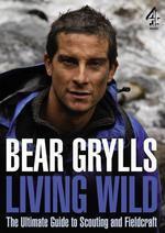 Vente Livre Numérique : Living Wild  - Bear Grylls