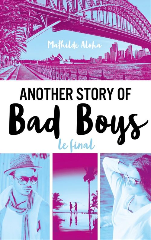 Another story of bad boys t.3 ; le final