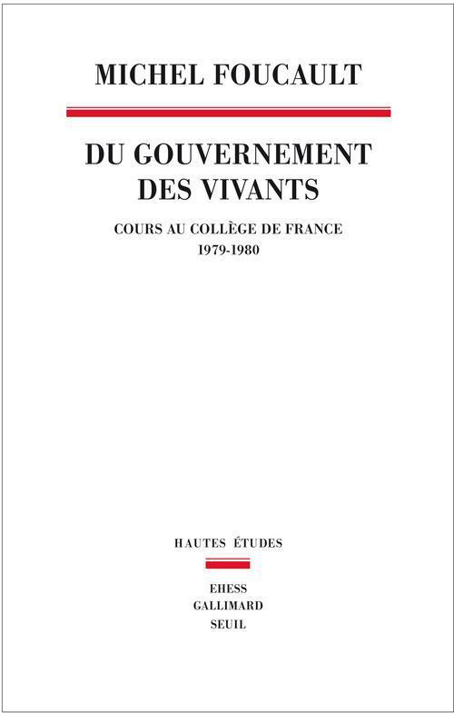 Du gouvernement des vivants (1979-1980)