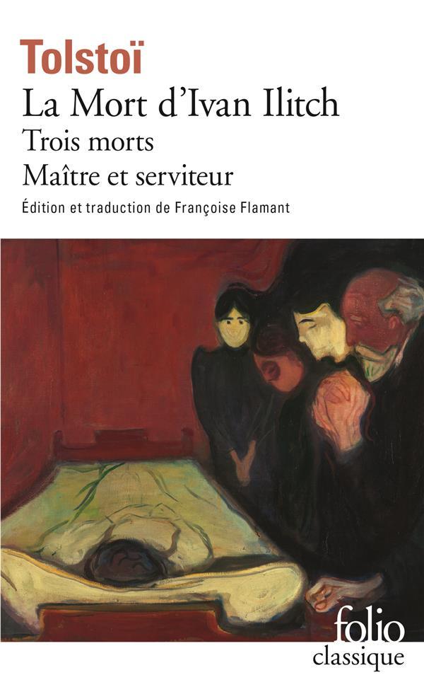 La Mort D'Ivan Ilitch / Maitre Et Serviteur / Trois Morts