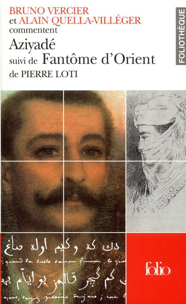 Aziyade/Fantome D'Orient De Pierre Loti