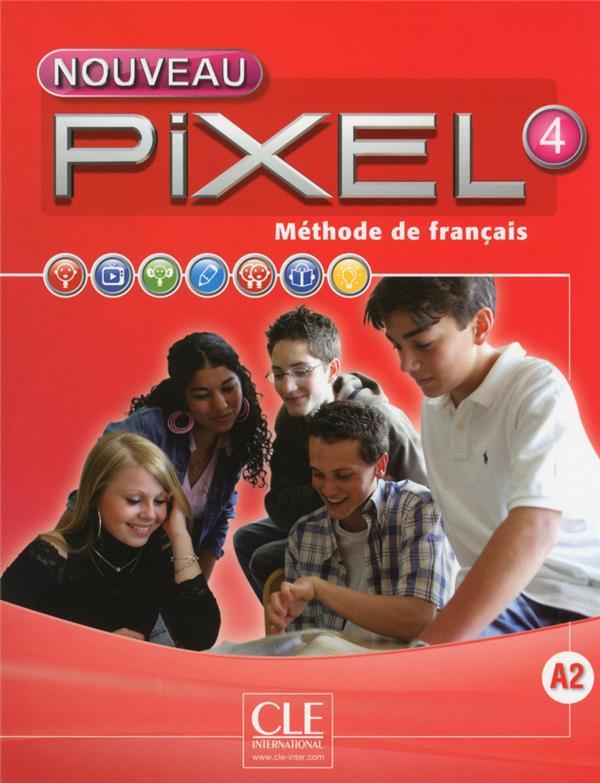 METHODE PIXEL ; méthode de français ; niveau 4 A2 ; livre de l'élève (édition 2016)