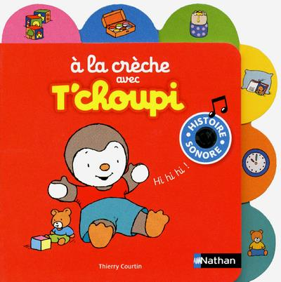 A La Creche Avec T'Choupi