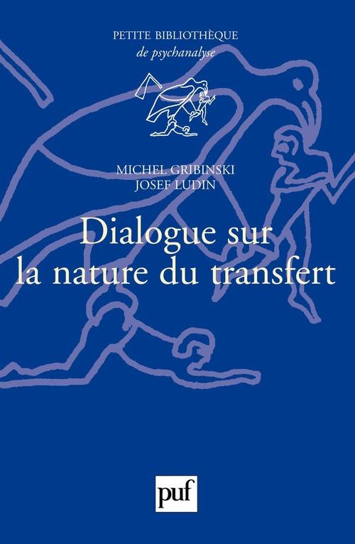 Dialogue sur la nature du transfert (2e édition)