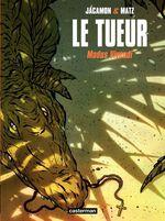 Vente Livre Numérique : Le Tueur (Tome 6) - Modus Vivendi  - Matz