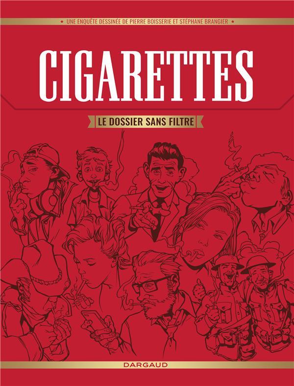 Cigarettes ; le dossier sans filtre