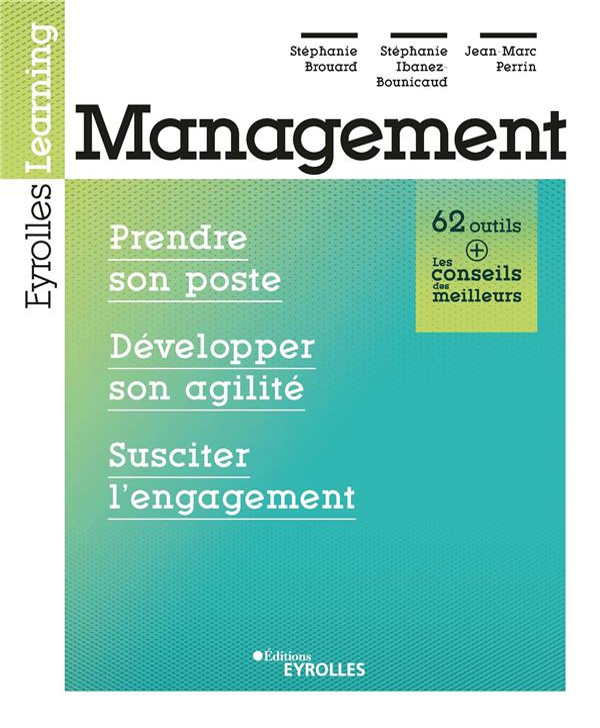 Management : prendre son poste, définir des objectifs, susciter l'engagement