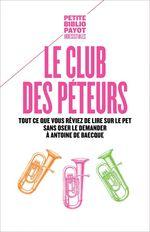 Vente EBooks : Le Club des péteurs  - Antoine DE BAECQUE - Collectif