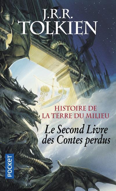Le Second Livre Des Contes Perdus ; Histoire De La Terre Du Milieu