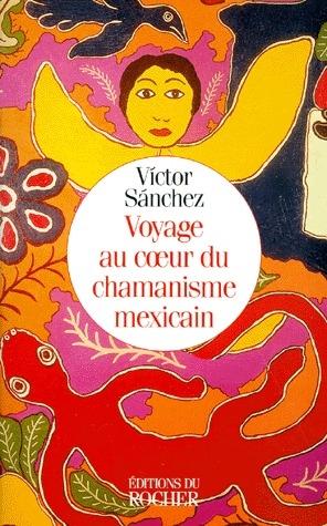 Voyage au coeur du chamanisme mexicain