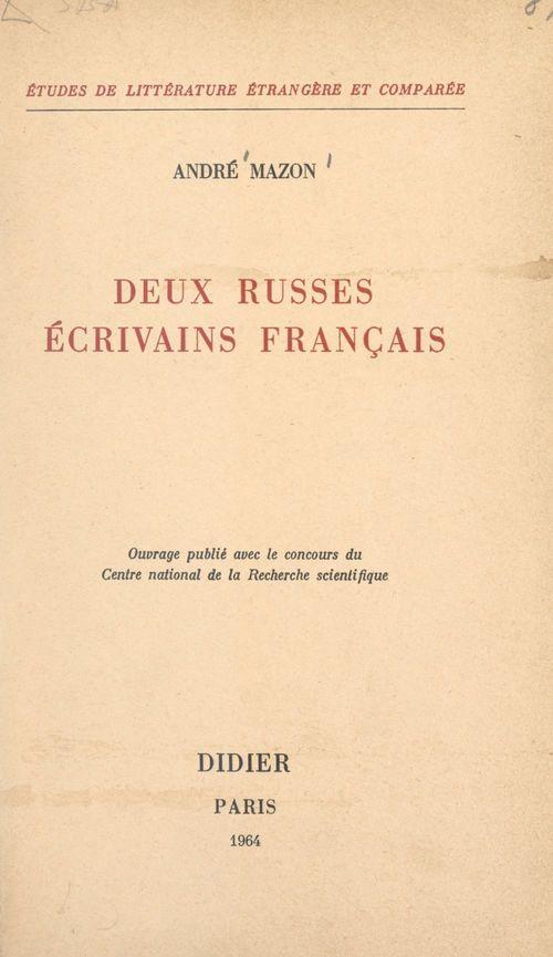 Deux russes écrivains français