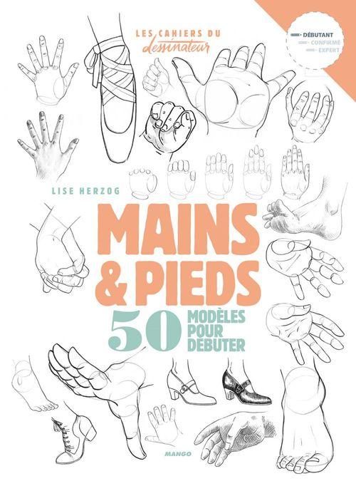 mains et pieds ; 50 modèles pour débuter