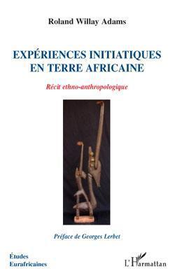 Expériences initiatiques en terre africaine