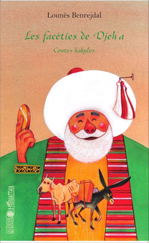 Facéties de Djeh'a ; contes kabyles