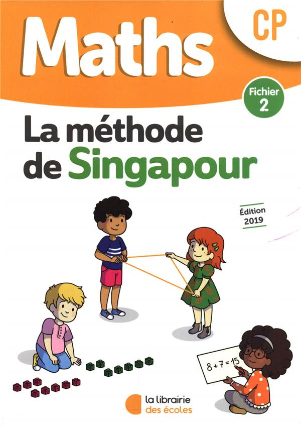 Maths ; CP ; la méthode de Singapour ; fichier 2 (édition 2019)