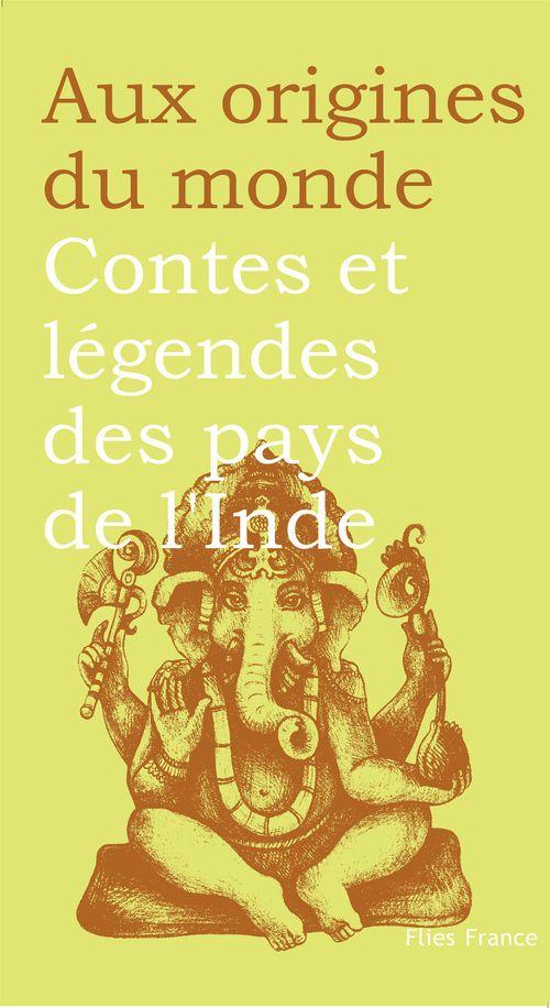 Contes et legendes des pays de l'Inde