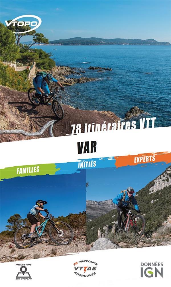 Var ; 78 itineraires vtt (édition 2019/2020)