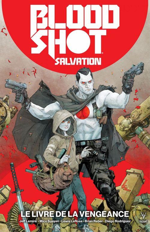 Bloodshot Salvation - Tome 1 - Le livre de la vengeance