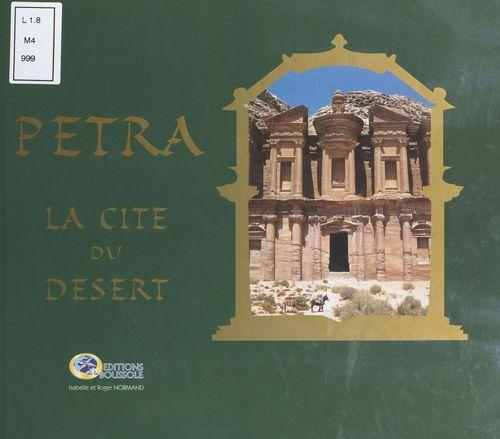 Pétra : La Cité du désert