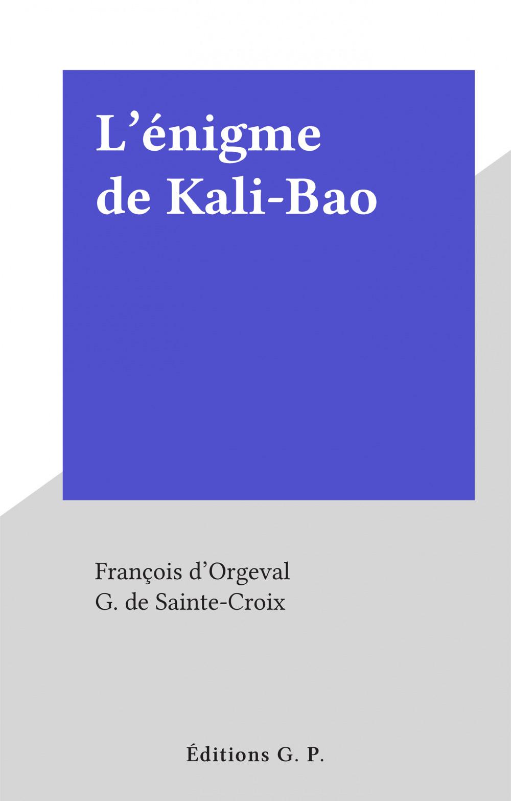 L'énigme de Kali-Bao