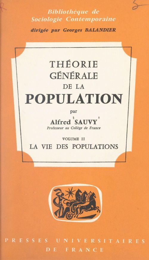 Théorie générale de la population (2)