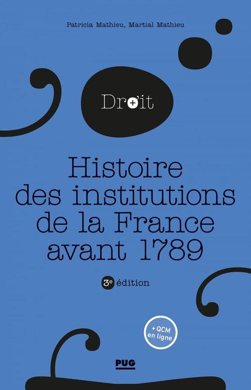 histoire des institutions de la France avant 1789 (3e édition)